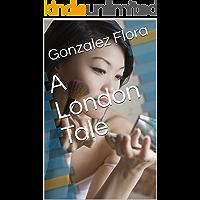 A London Tale