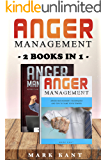 Anger Management: 2 Books IN 1, ANGER MANAGEMENT Effective Anger Management Guide and ANGER MANAGEMENT Anger Management Techniques and Tips to Tame Your Temper