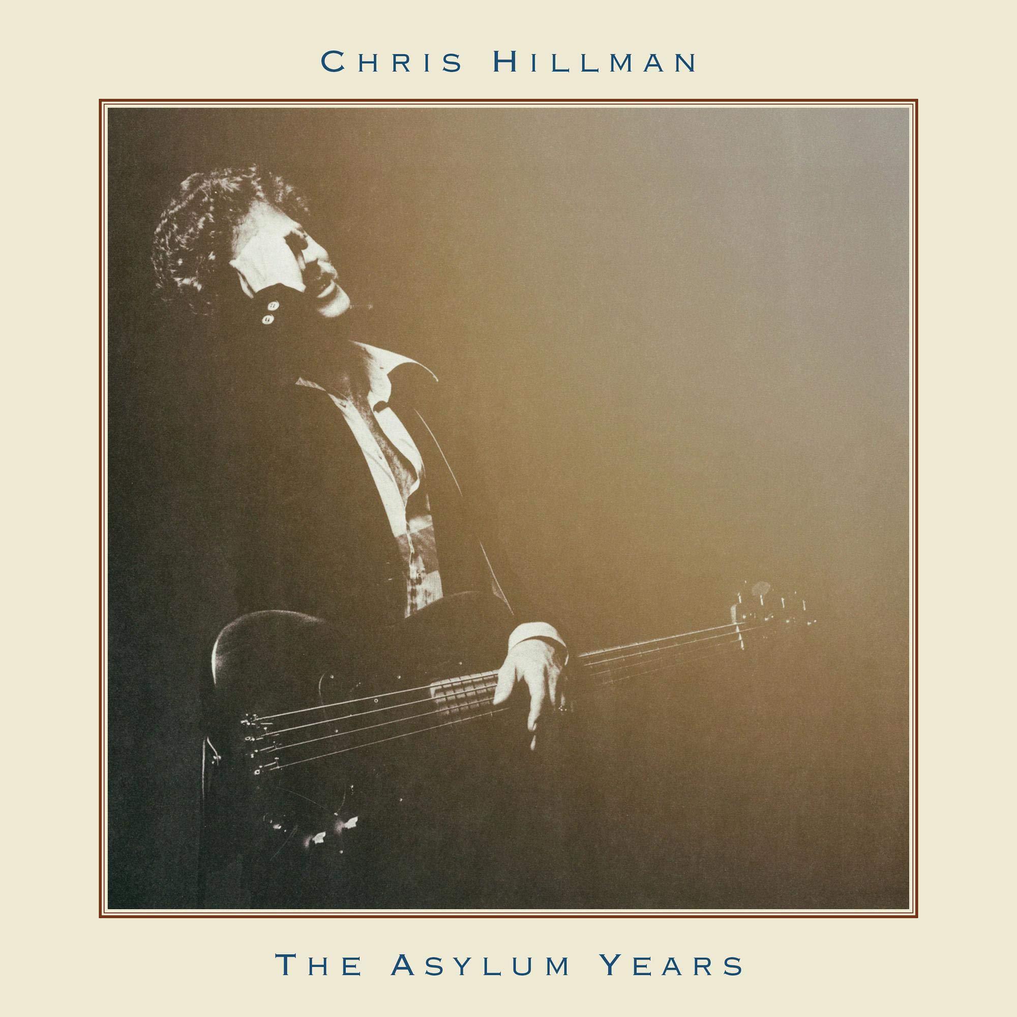 CD : Chris Hillman - Asylum Years (CD)