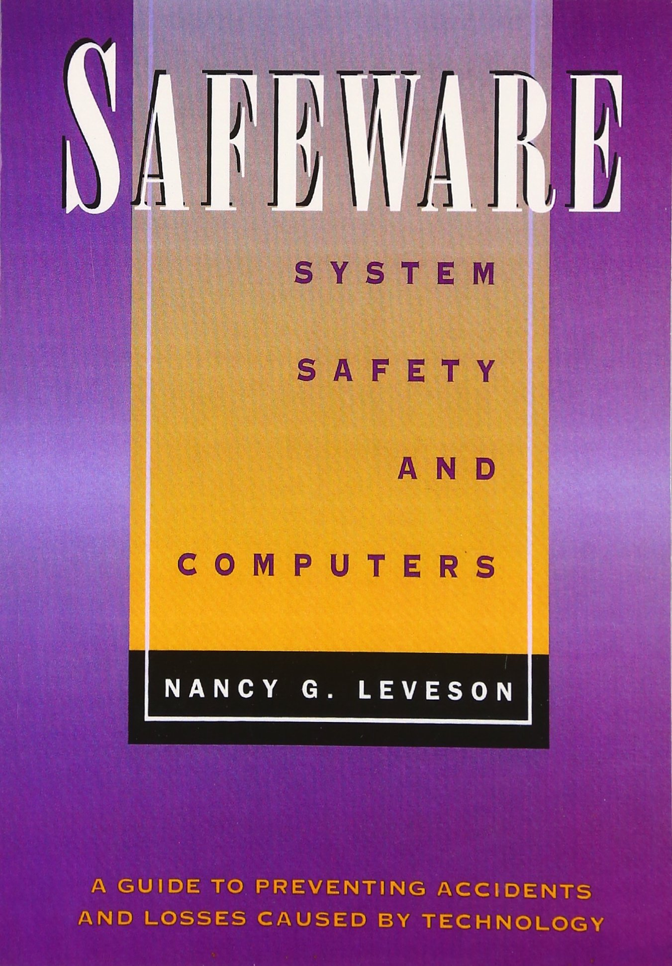 Safeware System Safety And Computers Series 19 Amazon Co Uk Leveson Nancy G 0785342119725 Books
