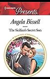 The Sicilian's Secret Son (Secret Heirs of Billionaires Book 3706) (English Edition)