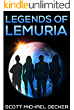 Legends of Lemuria: A Lost City Of Atlantis Mystery (Galactic Adventures Book 3)