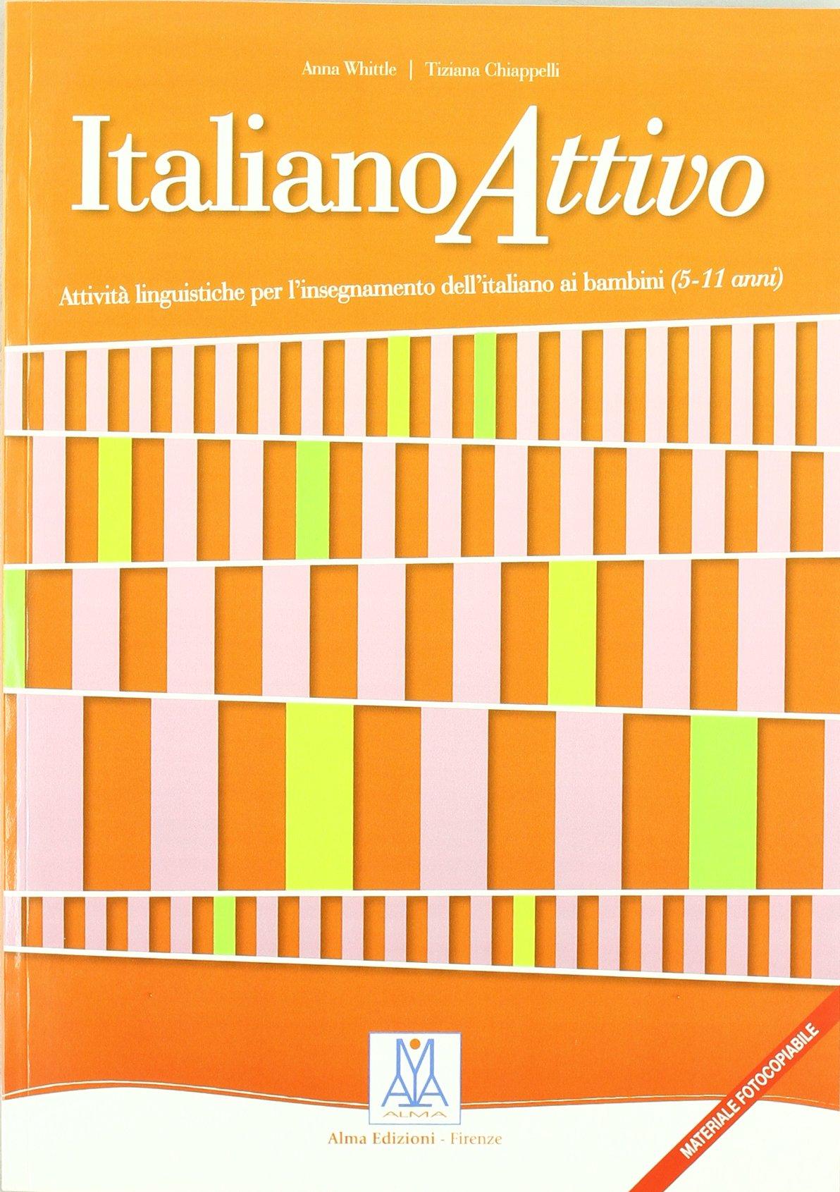 Italiano Attivo. Giochi Ed Attivita' Per Bambini pdf