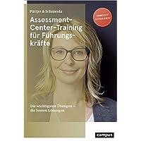 Assessment-Center-Training für Führungskräfte: Die wichtigsten Übungen - die besten Lösungen