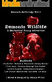 Demonic Wildlife: A Fantastical Funny Adventure (Demonic Anthology Series Book 1)