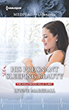 His Pregnant Sleeping Beauty (The Hollywood Hills Clinic)