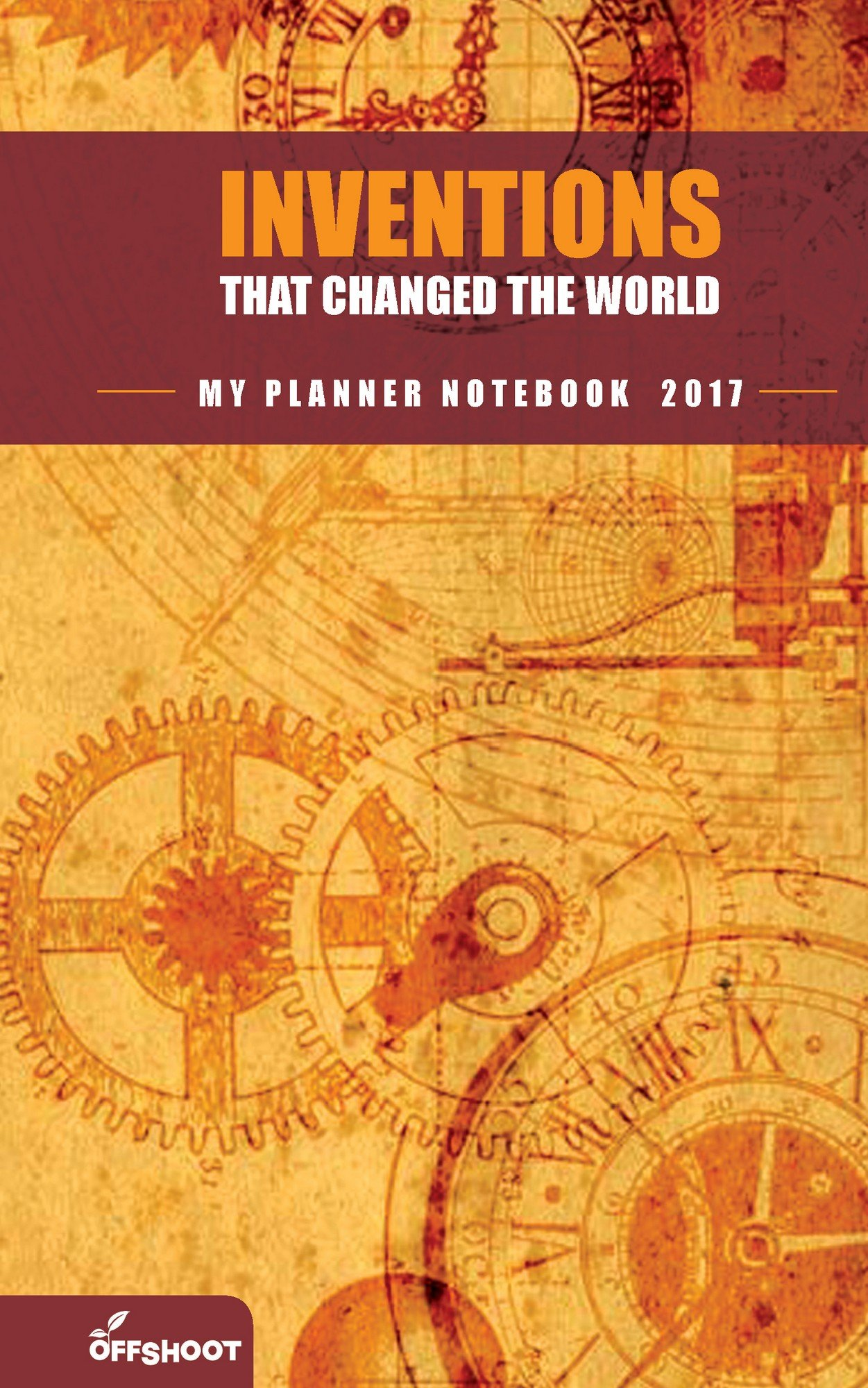 Inventions that Changed the World (My Planner Notebook)