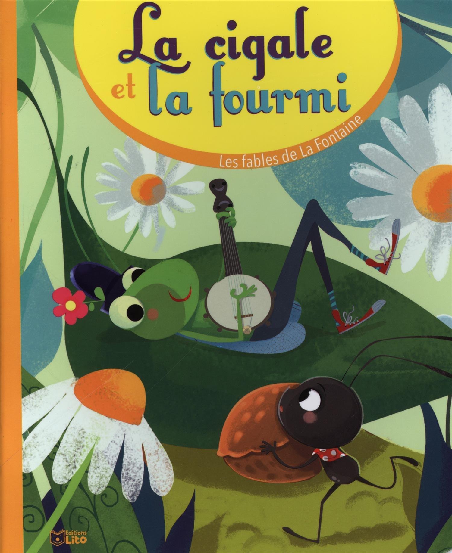 La Cigale Et La Fourmi De La Fontaine Jean 9782244401614 Books