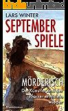 Septemberspiele (Mörderisch - Der Künstler und der Pfarrer ermitteln 2)