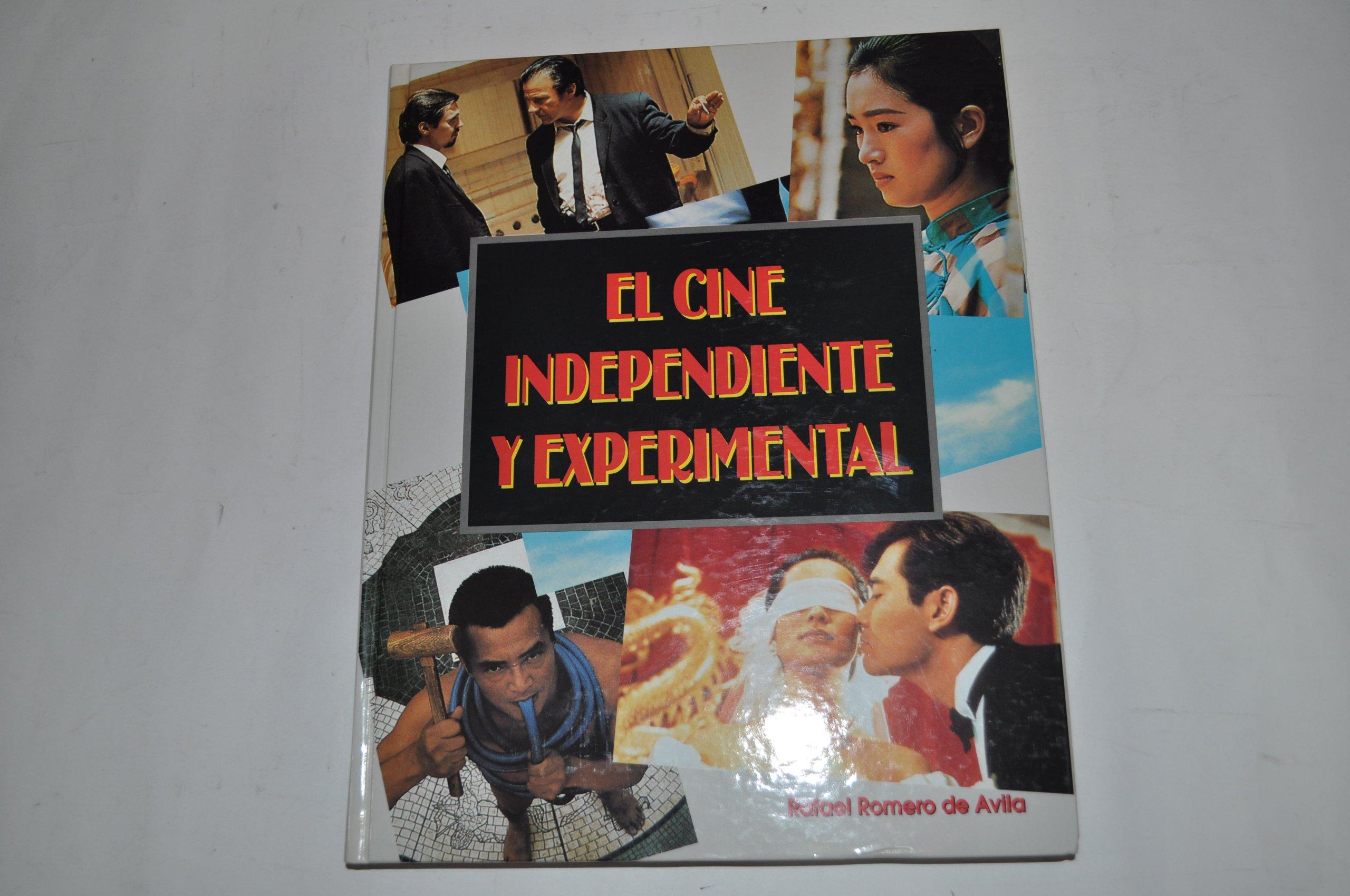 El cine independiente y experimental: Amazon.es: Rafael Romero De Avila: Libros