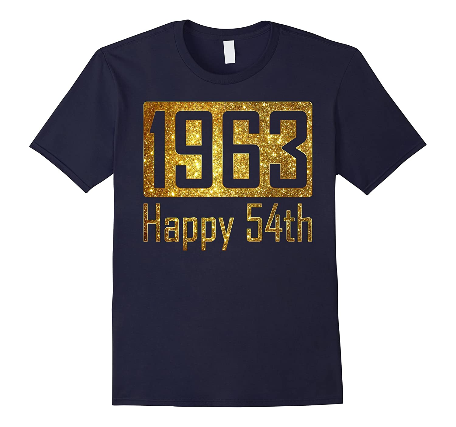 1963 Happy 54th Birthday Gift - gold glitter style tshirt-TH