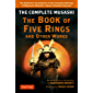 Complete Musashi: The Book of Five Rings and Other Works: The Definitive Translations of the Complete Writings of Miyamoto Musashi--JapanÆs Greatest Samurai (English Edition)