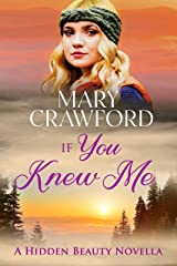 If You Knew Me (Hidden Beauty  Novella Book 1) Kindle Edition