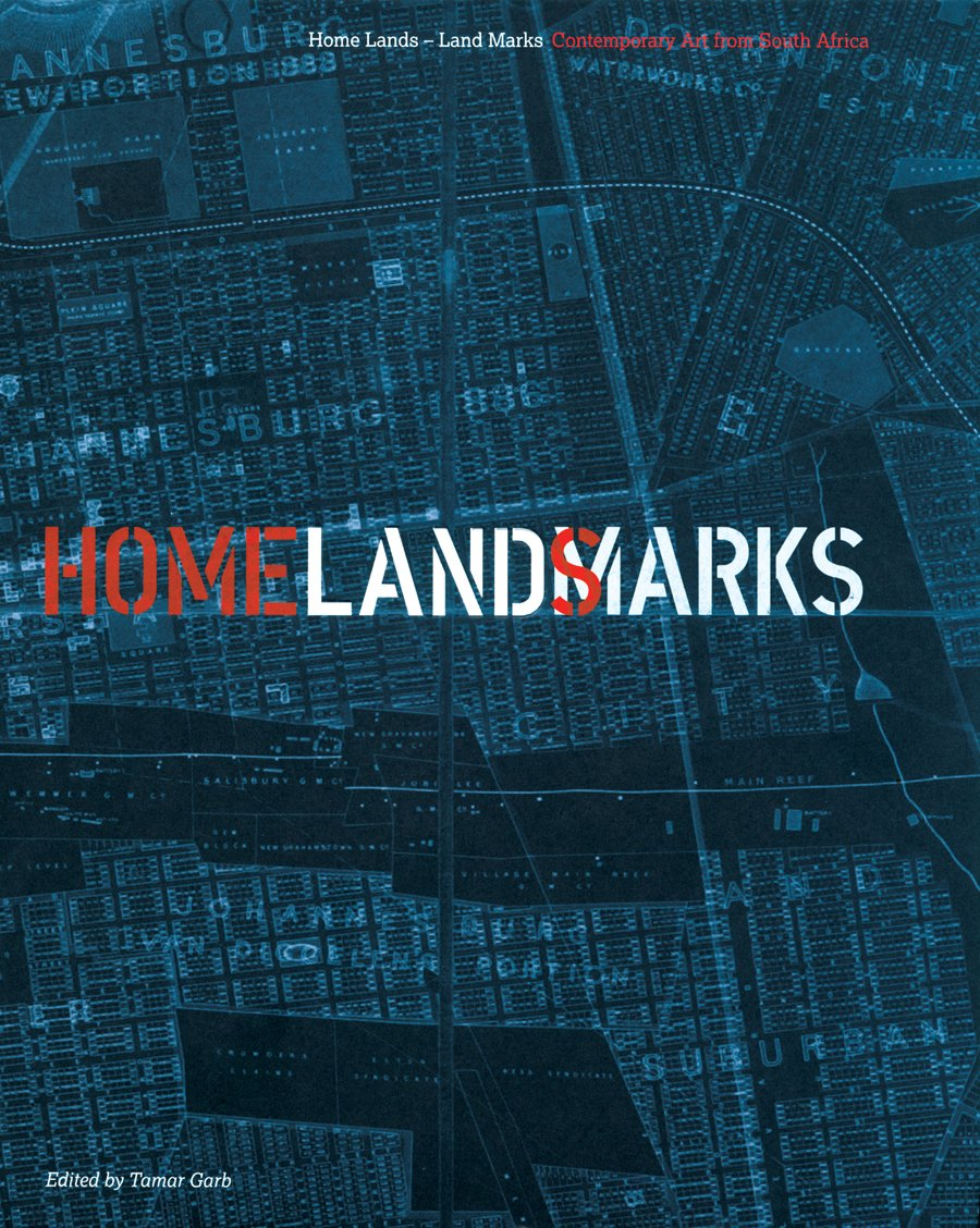 Home Lands-Land Marks: Contemporary Art from South Africa ebook