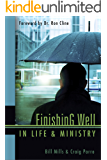 Finishing Well In Life & Ministry: God's Protection From Burnout (Connecting with Ministries) (English Edition)