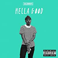 Hella Good [Explicit]
