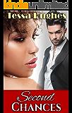 Second Chances (A BWWM Interracial Romance Novella)
