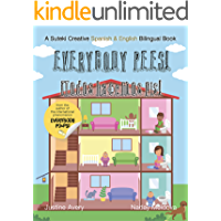 Everybody Pees! / ¡Todos hacemos pis!: A Suteki Creative Spanish & English Bilingual Book (Everybody Potties! / ¡Todos a…