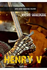 Henry V (William Shakespeare Masterpieces Book 7) Kindle Edition