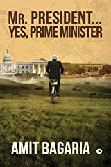 Mr President : Yes, Prime Minister Kindle Edition