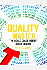 Quality Master: The World Class Insight About Quality Kindle Edition