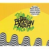 The Brazilian Album (Feat. Marco Lobo)
