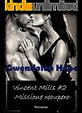 Vincent Mills: Missione recupero