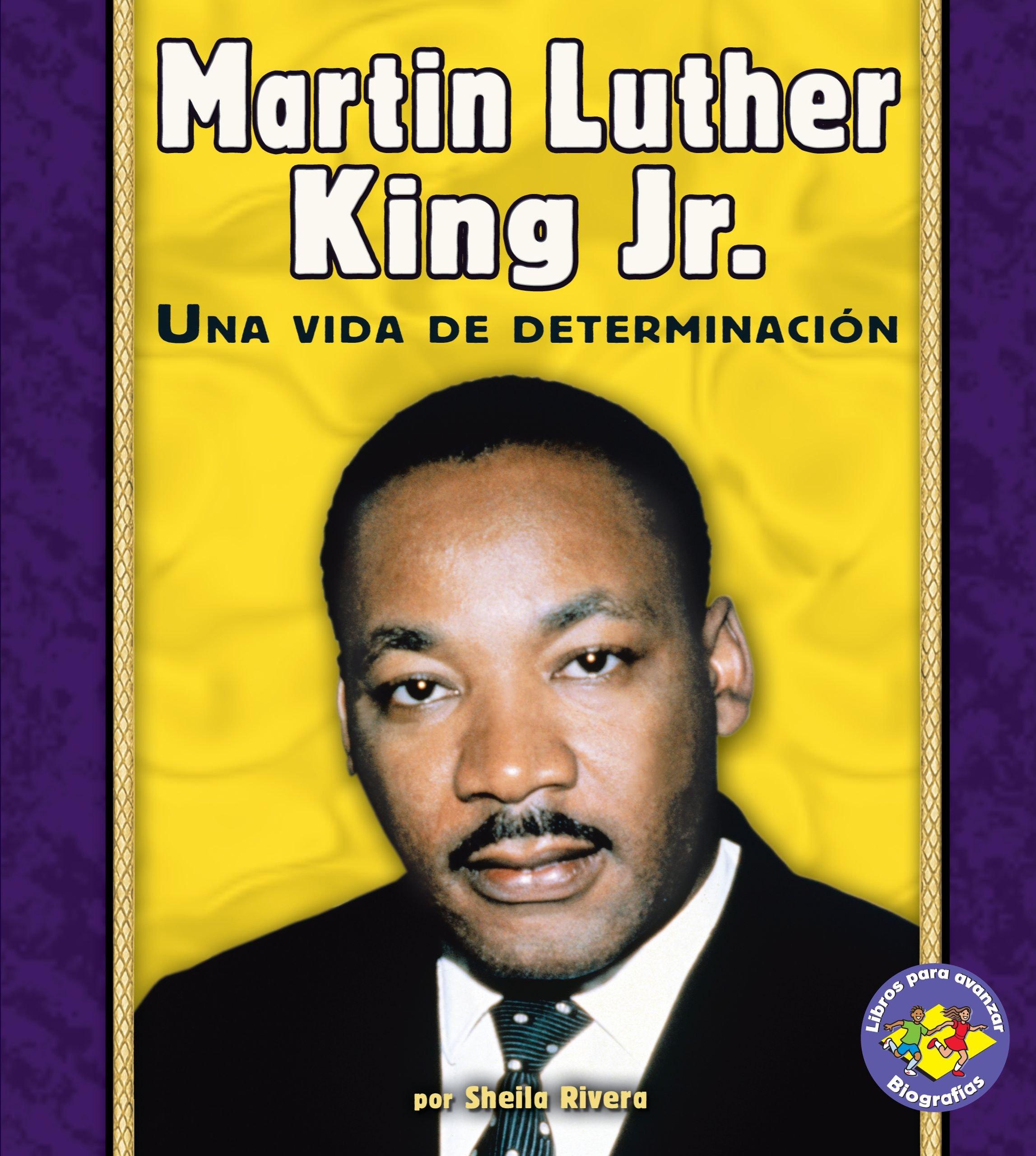 Martin Luther King Jr.: Una Vida de Determinación (Libros Para Avanzar - Biografias/pull Ahead Books - Biographies) (Spanish Edition) by Ediciones Lerner (Image #1)