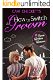 How to Switch a Groom (Jepson Brothers Romance Book 2)