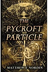 The Pycroft Particle Paperback