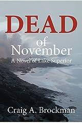 Dead of November: A Novel of Lake Superior Kindle Edition