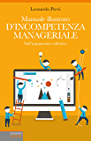 Manuale illustrato d'incompetenza manageriale: Sull'ingegnosità collettiva
