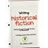 Writing Historical Fiction: viewing the past through the lens of the present (Writing Lessons from the Front Book 8)