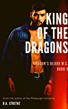 King of the Dragons: Dragon's Blood M.C. (Dragon's Blood M.C.  Book 9)