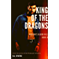 King of the Dragons: Dragon's Blood M.C. (Dragon's Blood M.C.  Book 9) (English Edition)