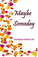 Maybe Someday: An Opposite Attracts Romance – A Novella (Happily Ever After Book 8) Kindle Edition