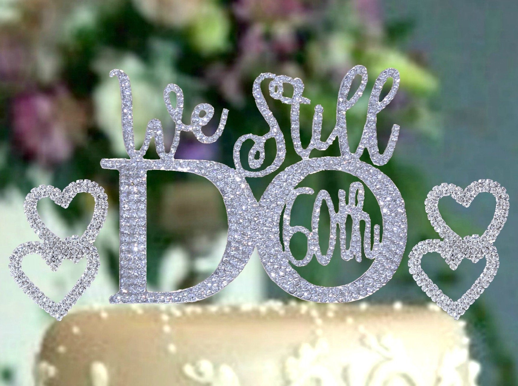 60th Anniversary cake topper in gorgeous silver crystal rhinestones''We Still Do 60th'' vow renewal wedding anniversary party cake topper (60th topper with hearts)