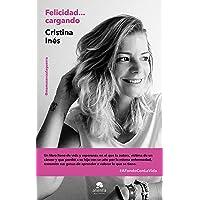 Felicidad... cargando: #AFondoConLaVida (COLECCION ALIENTA)