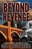 Beyond Revenge (Mischievous Malamute Mystery Series Book 2)