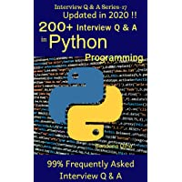 200+ Interview Q & A in Python: 99% Frequently Asked Interview Q & A (Q & A Interview Series Book 17)