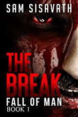 The Break (Fall of Man, Book 1) Kindle Edition