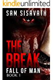 The Break (Fall of Man, Book 1)