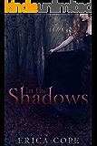 In the Shadows (Lark #2) (English Edition)