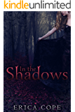 In the Shadows (Lark #2) (English Edition)