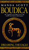 Boudica: Dreaming The Eagle: Boudica 1