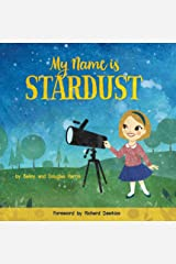 My Name is Stardust Kindle Edition