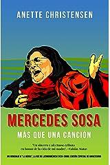 """Mercedes Sosa - Más que una Canción: Un homenaje a """"La Negra"""", La voz de Latinoamérica (1935-2009), Edición especial de aniversario (Spanish Edition) Kindle Edition"""