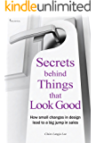 Secrets behind Things that Look good: How small changes in design lead to a big jump in sales
