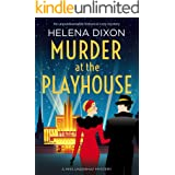 Murder at the Playhouse: An unputdownable historical cozy mystery (A Miss Underhay Mystery Book 3)