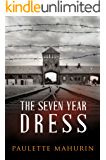 The Seven Year Dress: A Novel